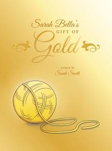 Sarah Bella's Gift of Gold